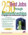 250 Best Jobs Through Apprenticeships - Laurence Shatkin