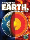 Studying Our Earth, Inside and Out - Kimberly Hutmacher