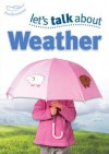 Let's Talk about the Weather. by Keri Finlayson - Finlayson, Sally Featherstone