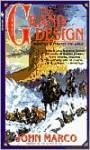 The Grand Design - John Marco
