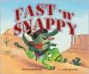 Fast 'n Snappy - Pattie L. Schnetzler, Jane Manning, Jane K. Manning