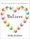 Believe - Shelly Hickman