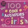 100 Cool Activities for Girls (Spiral Bound Activity) - Parragon Books