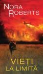 Vieti la limita (Romanian Edition) (Lira) - Nora Roberts