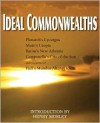 Ideal Commonwealths - Francis Bacon, Tomaso Campanella, Thomas More, Plutarch