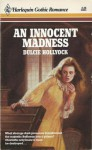 An Innocent Madness - Jane Toombs, Dulcie Hollyock