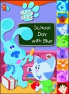 School Day with Blue - Golden Books, Zina Saunders