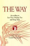 The Way - Gerald Schoenewolf, Laozi, Zhuangzi