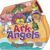Ark Angels: Play and Pray - David Mead