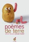 Poèmes de terre - Olivier Douzou, Anouk Ricard