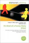 It's Kind of a Funny Story (Film) - Frederic P. Miller, Agnes F. Vandome, John McBrewster
