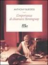 L'importanza di chiamarsi Hemingway - Anthony Burgess, Patrizia Aluffi