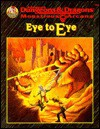 Eye to Eye (Advanced Dungeons & Dragons/Monstrous Arcana Accessory) - Thomas M. Reid