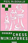 Modern Chess Miniatures - Neil McDonald