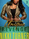 Unique III: Revenge - Nikki Turner