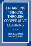 Enhancing Thinking Through Cooperative Learning - Neil Davidson