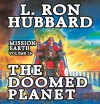 Mission Earth, Volume 10: The Doomed Planet (Audio) - L. Ron Hubbard