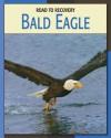 Bald Eagle - Susan H. Gray, Barbara A. Somervill