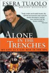 Alone in the Trenches - Esera Tuaolo, John Rosengren