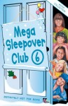 Mega Sleepover 6: Winter Collection (The Sleepover Club) - Sue Mongredien, Fiona Cummings