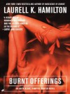 Burnt Offerings (Anita Blake; Vampire Hunter: Book 7) - Laurell K. Hamilton