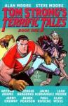 Tom Strong's Terrific Tales - Book One - Steve Moore, Alan Moore, Leah Moore
