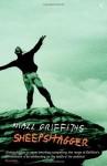 Sheepshagger - Niall Griffiths