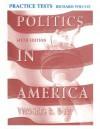 Politics in America Practice Tests - Richard Wilcox, Thomas R. Dye