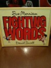 Fighting Words - Eve Merriam, David Small
