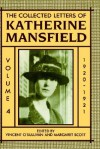 The Collected Letters of Katherine Mansfield: Volume 4: 1920-1921 - Vincent O'Sullivan, Margaret Scott