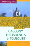 Gascony, the Pyrenees & Toulouse, 5th - Dana Facaros, Michael Pauls
