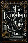 The Kingdom of Ohio - Matthew Flaming