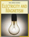 Electricity and Magnetism - Dana Meachen Rau