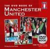 Dvd Book Of Manchester United (Book & Dvd) - Ian Welch