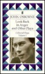Look Back in Anger and Other Plays - John Osborne