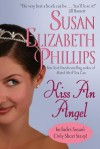 Kiss an Angel with Bonus Material - Susan Elizabeth Phillips
