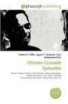 Chrono Crusade Episodes - Frederic P. Miller, Agnes F. Vandome, John McBrewster