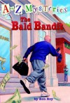 The Bald Bandit (A to Z Mysteries Series #2) - Ron Roy, John Steven Gurney