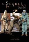 The Secret History Omnibus Volume 3 - Jean-Pierre Pecau, Igor Kordey