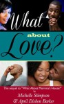 What About Love? - Michelle Stimpson, April Barker, Karen McCollum Rodgers