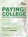Paying for College Without Going Broke, 2013 Edition (College Admissions Guides) - Kalman Chany, Bill Clinton