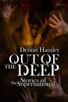 Out of the Deep: Stories of the Supernatural - Dennis Hamley