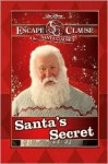 Santa's Secret (The Santa Clause 3: Escape Clause) - James Ponti