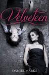 Velveteen - Daniel Marks