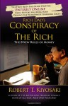 Rich Dad's Conspiracy of the Rich: The 8 New Rules of Money - Robert T. Kiyosaki