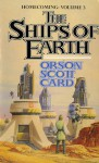 Ships of Earth (Homecoming Series #3) - Orson Scott Card