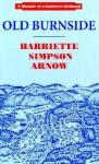 Old Burnside - Harriette Simpson Arnow