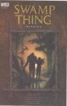 Swamp Thing, Vol. 6: Reunion - Alan Moore, Stephen R. Bissette, Tom Yeates, John Totleben, Rick Veitch, Alfredo Alcala