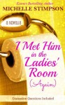 I Met Him in the Ladies' Room Again (Part 2) - Michelle Stimpson, McCollum Rodgers, Karen