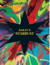 David Bailey: Bailey's Stardust - David Bailey, Tim Marlow